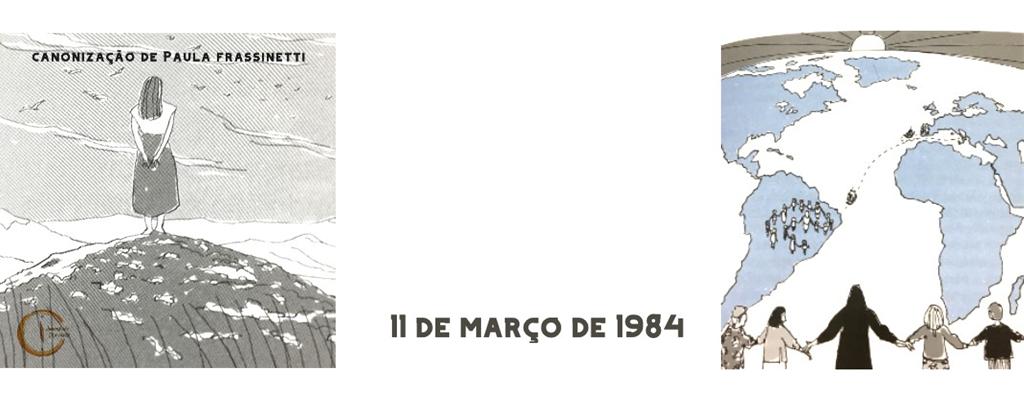 11 DE MARÇO 1984: CANONIZAÇÃO DE PAULA FRASSINETTI