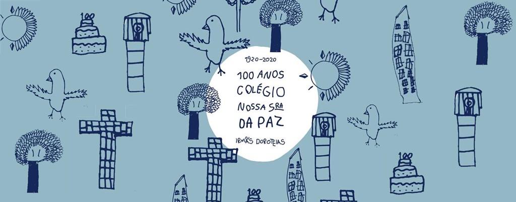 100 ANOS DO COLÉGIO DA PAZ